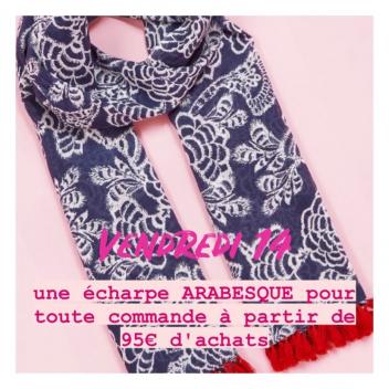 C'est la semaine Antoine & Lili! 💓  une écharpe ARABESQUE offerte pour toute commande à partir de 95€ d'achats!